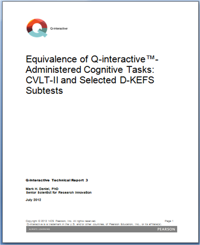 CVLT-II: Equivalence of Q-interactive: Administered Cognitive Tasks - CVLT-II and Selected D-KEFS Subtests