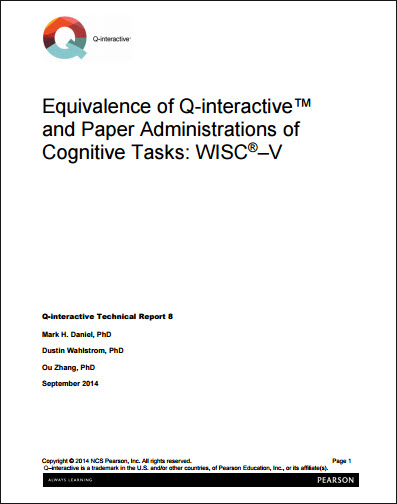 WISC–V: Equivalence of Q-interactive and Paper Administrations of Cognitive Tasks