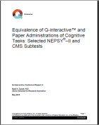 NEPSY–I: Equivalence of Q-interactive and Paper Administrations of Cognitive Tasks: Selected NEPSY®–II and CMS Subtests