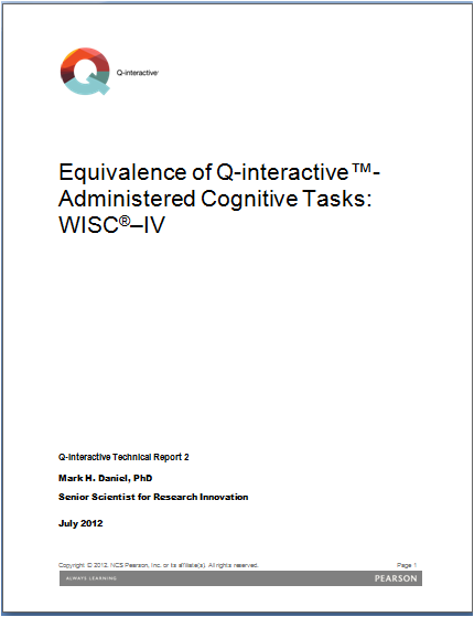 WISC–IV: Equivalence of Q-interactive - Administered Cognitive Tasks